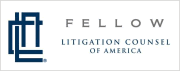 Fellow of the Litigation Counsel of America